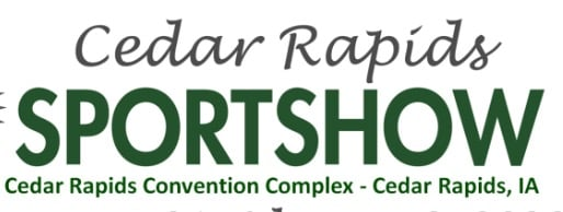 Cedar Rapids Sportshow at the Cedar Rapids Convention Complex - Cedar Rapids, Iowa