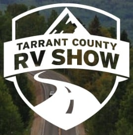 Tarrant County RV Show at the Fort Worth Convention Center - Fort Worth, Texas