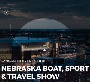 Nebraska Boat, Sport, & Travel Show at the Lancaster Event Center - Lincoln, Nebraska