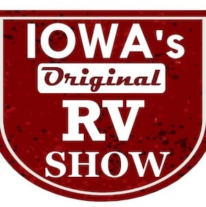 Iowa's Original RV Camping Show at the Iowa State Fairgrounds - Des Moines, Iowa