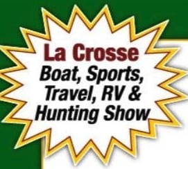 La Crosse Boat Sports, Travel, RV & Hunting Show at the La Crosse Center - La Crosse, Wisconsin