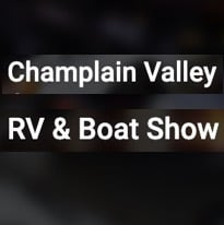 Champlain Valley RV & Boat Show at the Crete Memorial Civic Center - Plattsburgh, New York