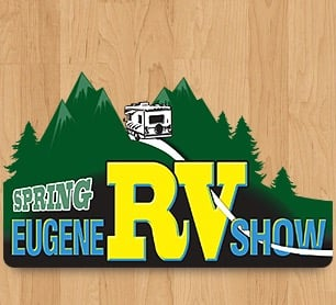 Eugene Spring RV Show at the Lane County Fairgrounds - Eugene, Oregon