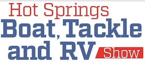 Hot Springs Boat, Tackle & RV Show at the Hot Springs Convention Center & Summit Arena - Hot Springs, Arkansas