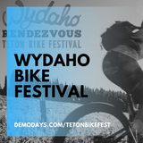 Wydaho Rendezvous Teton Bike Festival Announces 2020 Cancellation