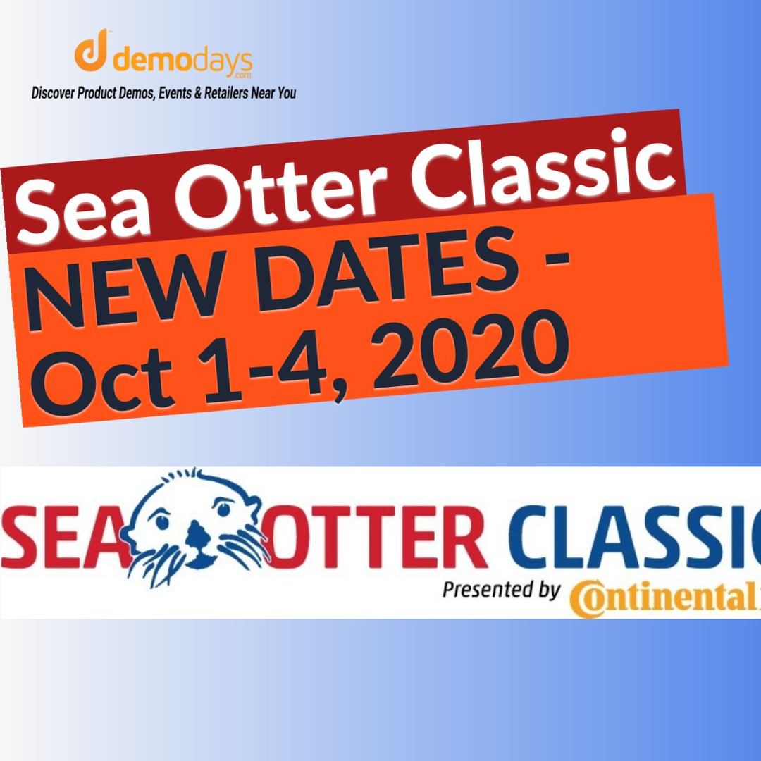 The New Dates For The 2020 Sea Otter Classic Will Be October 1st - 4th 2020