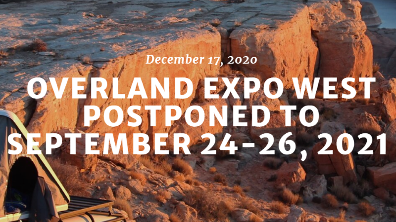 Overland Expo West Postponed to September 24th, 2021